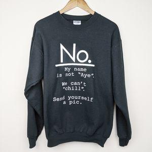 Derrick Jaxn | Feminist Sassy No Black Sweatshirt